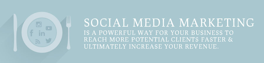 SOCIAL MEDIA MARKETING IS A POWERFUL WAY FOR YOUR BUSINESS TO REACH MORE POTENTIAL CLIENTS FASTER AND ULTIMATELY INCREASE YOUR REVENUE.