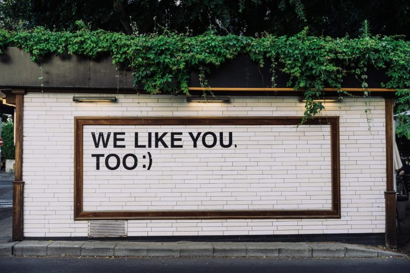 """we like you too"" sign 